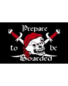 Prepare To Be Boarded - Pirate Flag (90x150cm)